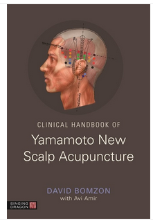 Clinical Handbook of Yamamota New Scalp Acupuncture by David Bomzon with Avi Amir
