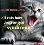 All Cat's Have Asperger Syndrome