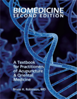 Biomedicine: For Practitioners of Acupuncture & Oriental Medicine