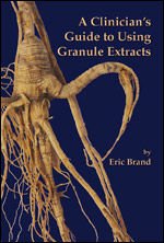 A Clinician's Guide to Using Granule Extracts by Eric Brand