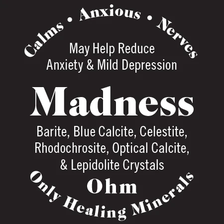 Madness, Topical Mineral