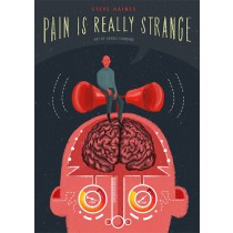 Pain is Really Strange by Steve Haines
