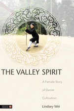 The Valley Spirit (A Female Story of Daoist Cultivation Second Edition)