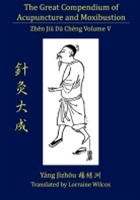 Great Compendium of Acupuncture and Moxibustion, Volume 5