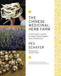 Chinese Medicinal Herb Farm by Peg Schafer