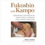 Fukushin and Kampo Abdominal Diagnosis in Traditional Japanese and Chinese Medicine