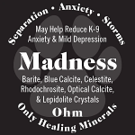 Madness, K9 Mineral Topical