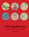Herb Apothecary, A Coloring Book of 54 Chinese Herbs by Diana Moll L.Ac.