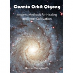 Cosmic Orbit Qigong:  Ancient Methods of Healing and Cultivation DVD