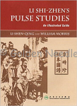 Li Shi-Zhen's Pulse Studies by Li Shen-Qing and William Morris
