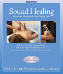 Sound Healing: Vibrational Healing, Book & DVD