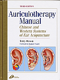 Auriculotherapy Manual, 4th ed. by Terry Oleson