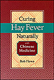 Curing Hayfever Naturally with Chinese Medicine