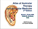 Atlas of Auricular Therapy and Auricular Medicine, 2nd ed.