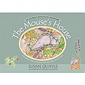 The Mouse's House:  Children's Reflexology for Bedtime or Anytime by Susan Quayle