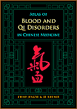 Atlas of Blood and Qi Disorders in Chinese Medicine