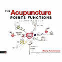 The Acupuncture Points Functions Colouring Book by Rainy Hutchinson