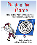 Playing the Game: A Step-by-Step Approach to Accepting Insurance as an Acupuncturist