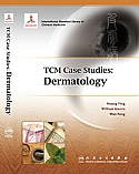 TCM Case Studies:  Dermatology