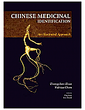 Chinese Medicinal Identification - An Illustrated Approach