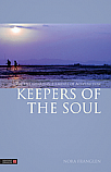 Keepers of the Soul (The Five Guardian Elements of Acupuncture)