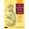 Eight Extraordinary Channels - Qi Jing Ba Mai by David Twicken