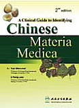 Clinical Guide to Identifying Chinese Materia Medica