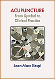 Acupuncture:  From Symbol to Clinical Practice