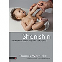 Shonishin:  The Art of Non-Invasive Pediatric Acupuncture by Thomas Wernicke