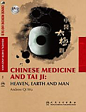 Chinese Medicine and Tai Ji:  Heaven, Earth, and Man