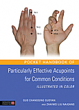 Pocket Handbook of Particularly Effective Acupoints for Common Conditions