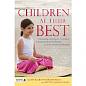 Children at Their Best:  Understanding and Using the Five Elements to Develop Children's Full Potential for Parents, Teachers, and Therapists by Karin Kalbantner-Wernicke